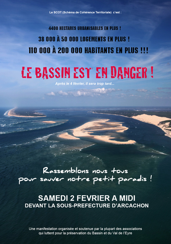 non à la destruction du Bassin d'Arcachon
